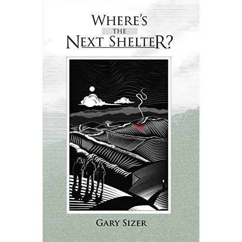 Ann Lesciotto (The United States)'s review of Where's the Next Shelter?