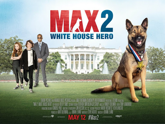 MAX 2: White House Hero Available on DVD, Blu-ray Combo Pack, and Digital HD - Dad Logic