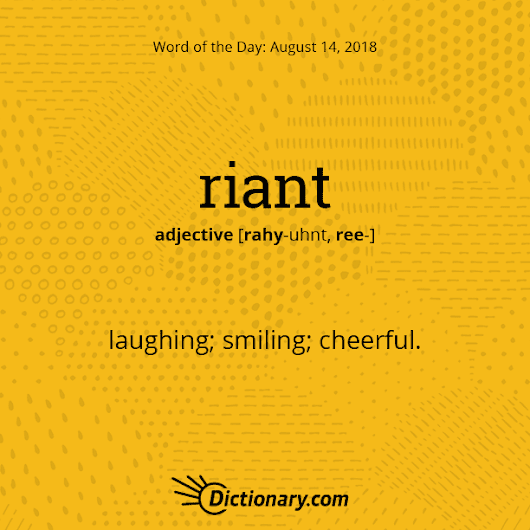 riant Word of the Day | Dictionary.com