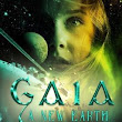 Gaia: A New Earth #OpenNovella2019 #UpdatedFridays