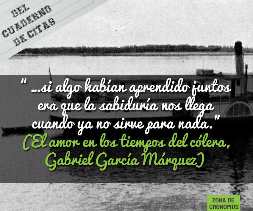 Gabriel Garcia Marquez El Amor En Tiempos De Colera Frases Garcia