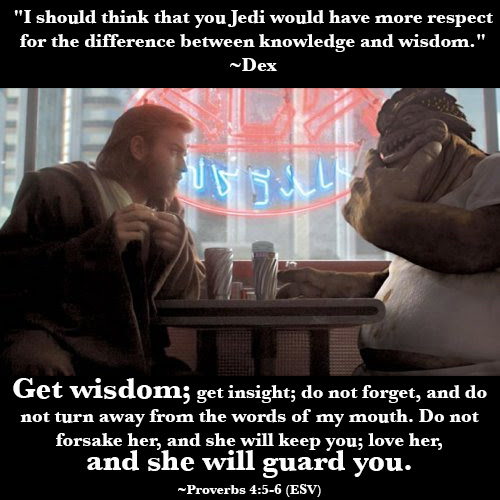 The Difference Between Knowledge And Wisdom The Christian Jedi