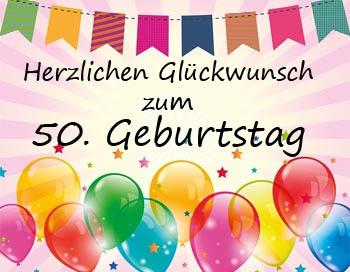 Die 10 Besten Und Schonsten Spruche Zum 50 Geburtstag
