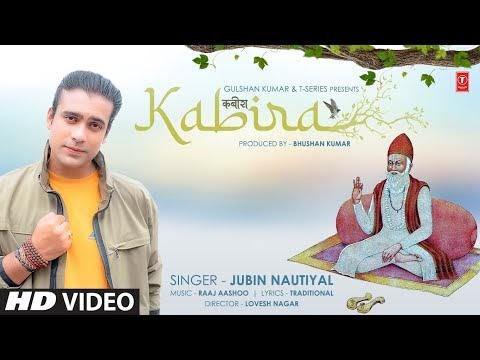 KABIRA LYRICS - Jubin Nautiyal Kabir Das