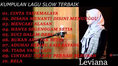 kumpulan lagu slow terbaik cover  leviana youtube