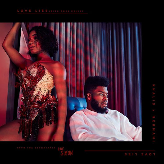 NaijaHighland: MUSIC : Khalid & Normani Ft. Rick Ross – Love Lies (Remix)