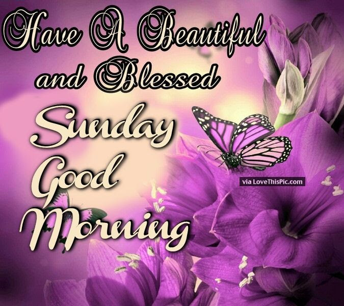 Have A Beautiful And Blessed Sunday Good Morning Pictures Photos