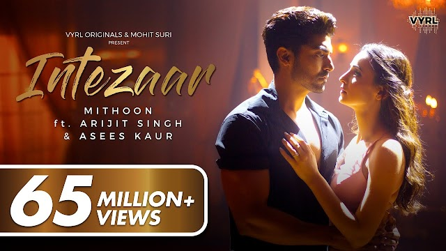 Intezaar song lyrics - Arijit Singh & Asees kaur | lyrics for romantic song