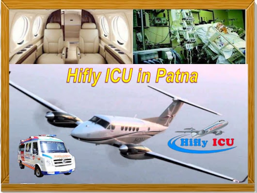 Get Reliable and Fast Air Ambulance from Patna to Delhi by Hifly ICU