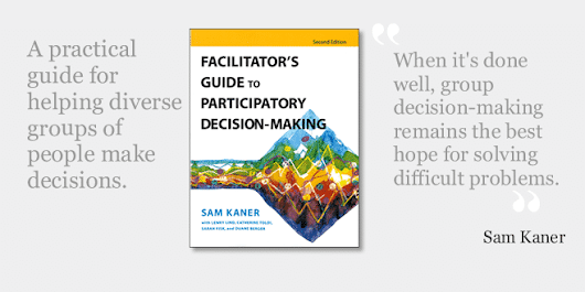 Facilitator's Guide to Participatory Decision-Making - Book Review - tools4dev