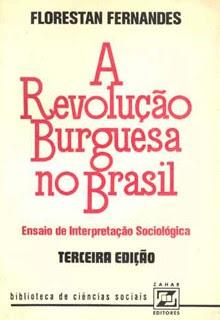 """""""A Revolução Burguesa"""", de Florestan Fernandes (Foto: Reprodução)"""