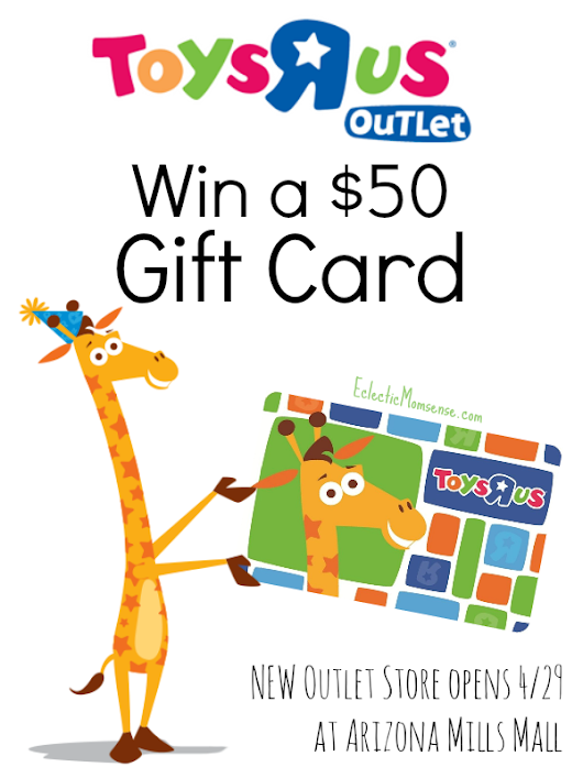 "Toys""R""Us Gift Card Giveaway + First Arizona Outlet Opens April 29th at Arizona Mills Mall - Eclectic Momsense"