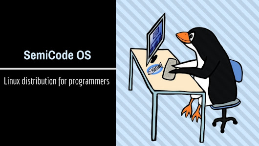 Here Is A New Linux Distribution For Programmers And Web Developers