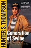 Generation of Swine: Tales of Shame and Degradation in the ´80s