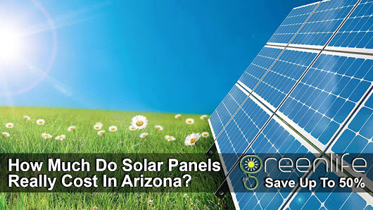 How Much Do Solar Panels Cost In Arizona? - Free Solar Quotes!