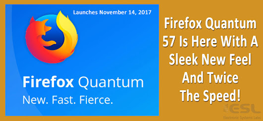 Watch Out Google Chrome, Firefox Quantum Is Here! - ESL Newsletters