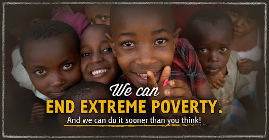 We can End Extreme Poverty by 2030