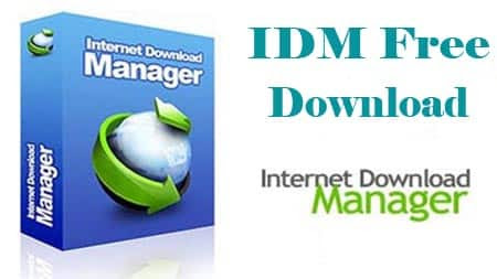 IDM Free Download Latest Full Version with Serial Key - Download IDM Crack Latest Version