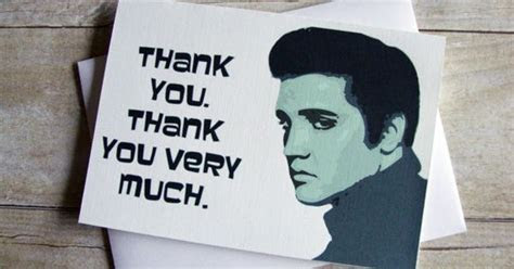 Thank you, Thank you very much   Elvis Thank You Greeting