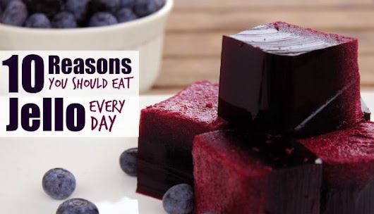 10 Reasons You Should Eat Jello Every Day - Mamavation