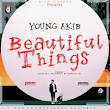 New Hit : Young Akib- Beautiful Things - Ijebuloaded