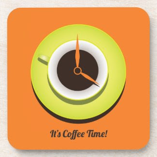 It's Coffee Time Beverage Coaster