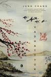 Jung Chang: Vadhattyúk