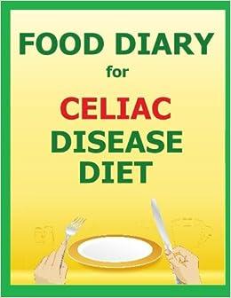 Food Diary for Celiac Disease Diet: Frances P Robinson ...