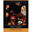 Tales of Long Ago [NOOK Book]