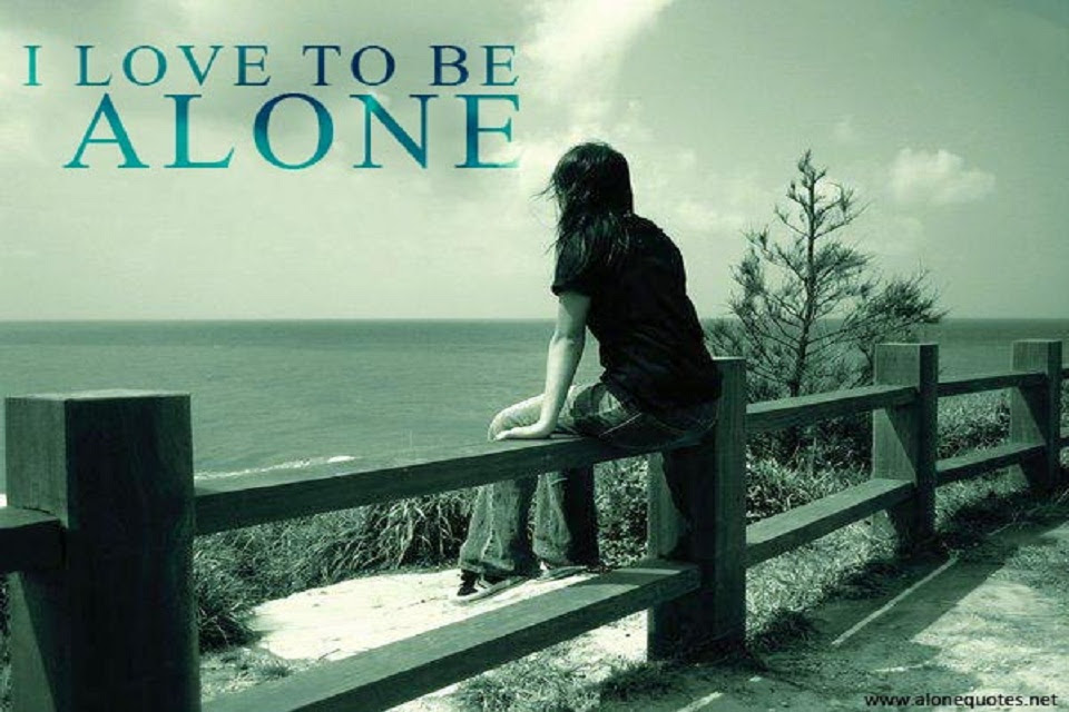 Quotes About Alone Girl 46 Quotes
