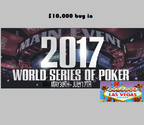 WSOP 2107 Las Vegas all the info and action