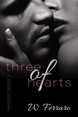 Three of Hearts (Hamden Series) by W. Ferraro
