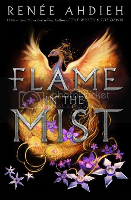 The Flame in the Mist by Renée Ahdieh