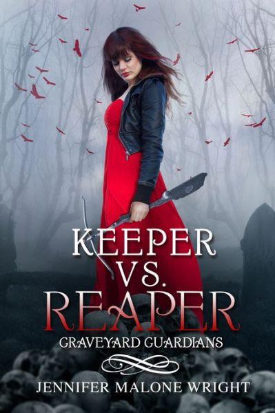 Keeper vs. Reaper (Graveyard Guardians #1)
