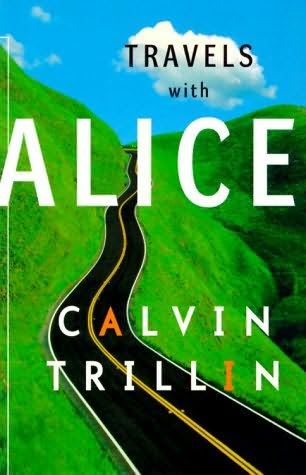 book cover of Travels with Alice by Calvin Trillin