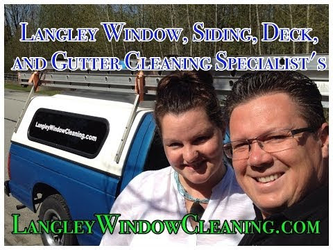 Langley to Sardis Window, Siding, Gutter + Roof Cleaning + Power Washing Services
