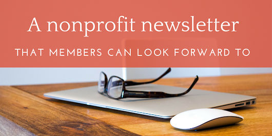 5 best practices for writing a newsletter that your members will actually read