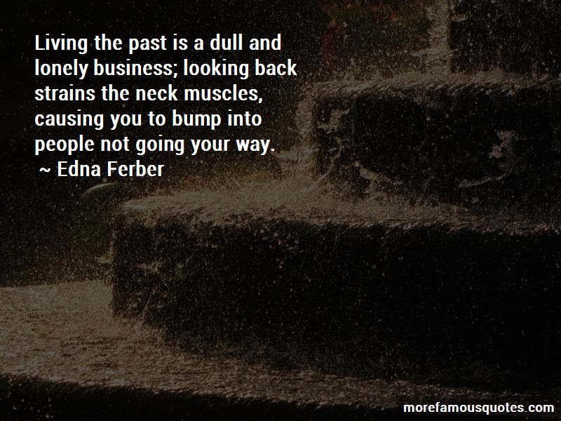 Quotes About Living The Past Top 43 Living The Past Quotes From