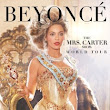 Beyonce Announces Mrs Carter World Tour - Presale and Ticket Info - Ticket On Sale List
