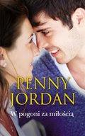 Diana Palmer, Nora Roberts, Penny Jordan: W pogoni za miłością - ebook