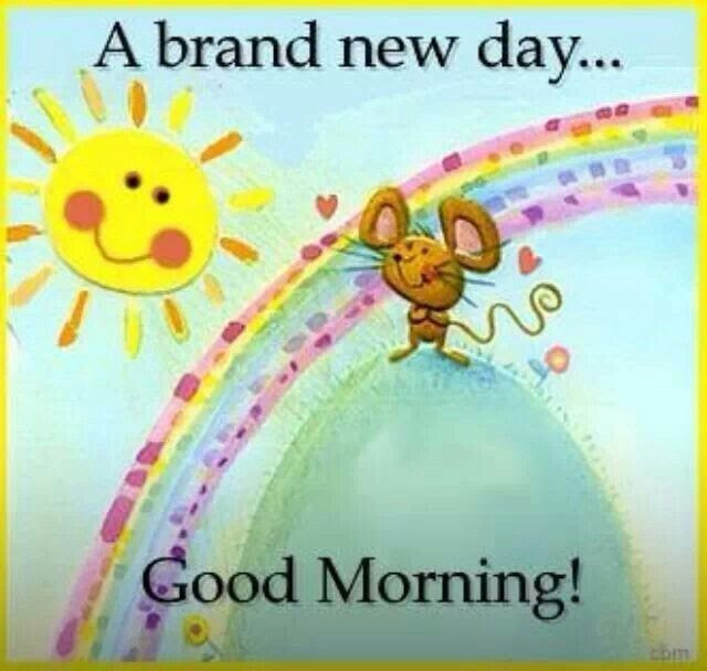 A Brand New Day Good Morning Pictures Photos And Images For