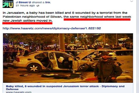 J Street U's Facebook post after an Arab terrorist murdered a Jewish American infant and injured several others, seemed to blame the Jews.