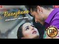 Raanjhana Lyrics Priyank Sharma Arijit Singh - रांझणा अरिजीत सिंह