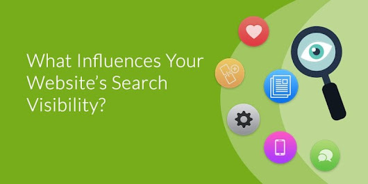 What Influences Your Website's Search Visibility? An Infographic - Webtage