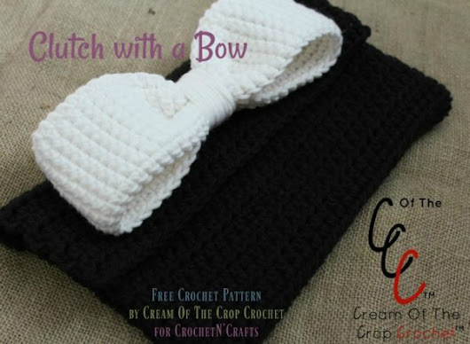 Clutch with a Bow by Cream Of The Crop Crochet - CrochetN'Crafts