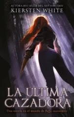 La última cazadora (primera parte de la saga) Elizabeth May