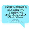 "Best Selling Books Rights Agency to Host ""Books, Booze & BEA Closing Ceremony: A Celebration of the Spirit of Indie Publishing"""