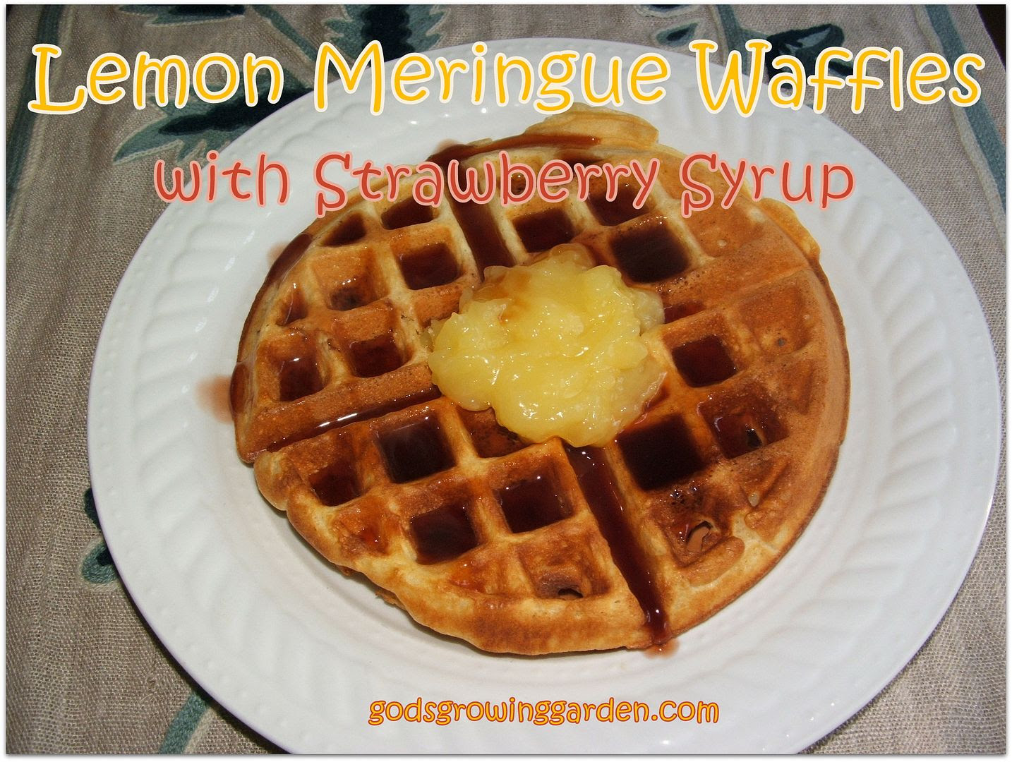 Lemon Meringue Waffles by Angie Ouellette-Tower for godsgrowinggarden.com/ photo 007_zps7f6a02ef.jpg