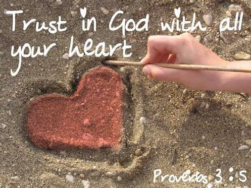 Trust In God With All Your Heart Picture Quotes