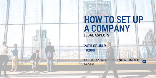 BUSINESS: How to Set Up Your Company - Legal Aspects